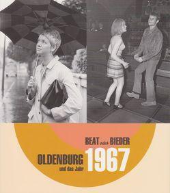 Oldenburg und das Jahr 1967 von Boegehold,  Franziska, von Seggern,  Andreas