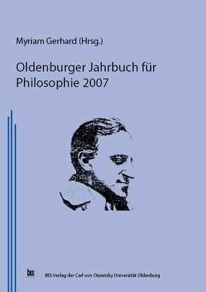 Oldenburger Jahrbuch für Philosophie 2007 von Gerhard,  Myriam