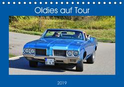 Oldies auf Tour (Tischkalender 2019 DIN A5 quer) von Geiger,  Günther