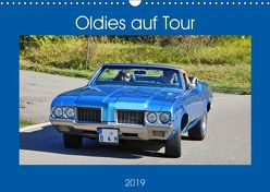 Oldies auf Tour (Wandkalender 2019 DIN A3 quer) von Geiger,  Günther