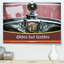 Oldies but Goldies – Oldtimer, Alt aber Gut (Premium, hochwertiger DIN A2 Wandkalender 2020, Kunstdruck in Hochglanz) von Metternich,  Doris