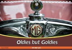 Oldies but Goldies – Oldtimer, Alt aber Gut (Tischkalender 2019 DIN A5 quer) von Metternich,  Doris