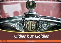 Oldies but Goldies – Oldtimer, Alt aber Gut (Wandkalender 2018 DIN A3 quer) von Metternich,  Doris
