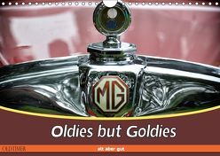 Oldies but Goldies – Oldtimer, Alt aber Gut (Wandkalender 2019 DIN A4 quer) von Metternich,  Doris