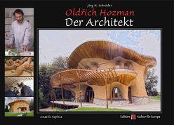 Oldřich Hozman – Der Architekt von Schröder,  Jörg Hermann