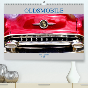 OLDSMOBILE – Auto-Legenden (Premium, hochwertiger DIN A2 Wandkalender 2021, Kunstdruck in Hochglanz) von von Loewis of Menar,  Henning