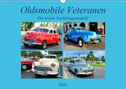 Oldsmobile Veteranen – Die ersten Nachkriegsmodelle (Wandkalender 2021 DIN A3 quer) von von Loewis of Menar,  Henning