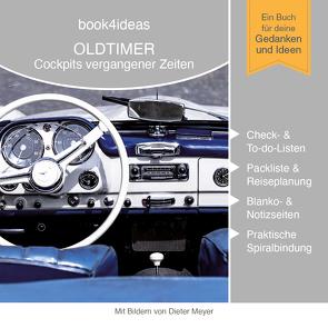 Oldtimer – Cockpits vergangener Zeiten (book4ideas klassisch)