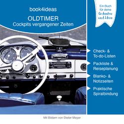 Oldtimer – Cockpits vergangener Zeiten (book4ideas modern)