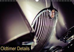Oldtimer Details (Wandkalender 2018 DIN A3 quer) von Schnell / Fastl-Films,  Heinrich