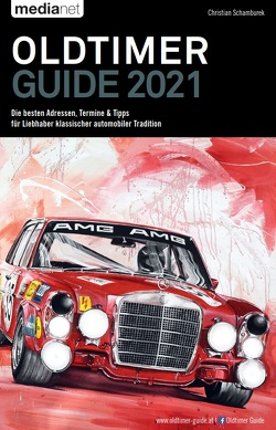 Oldtimer Guide 2021 von Schamburek,  Christian