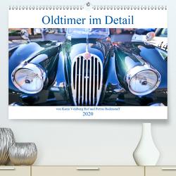 Oldtimer im Detail von Karin Vahlberg Ruf und Petrus Bodenstaff (Premium, hochwertiger DIN A2 Wandkalender 2020, Kunstdruck in Hochglanz) von Bodenstaff,  Petrus, Vahlberg-Ruf,  Karin