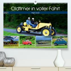 Oldtimer in voller Fahrt (Premium, hochwertiger DIN A2 Wandkalender 2021, Kunstdruck in Hochglanz) von Laue,  Ingo