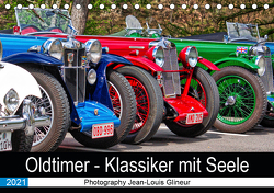 Oldtimer – Klassiker mit Seele (Tischkalender 2021 DIN A5 quer) von Glineur alias DeVerviers,  Jean-Louis