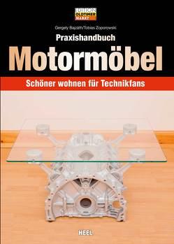 Praxishandbuch Motormöbel von Bajzáth,  Gergely, Zoporowski,  Tobias