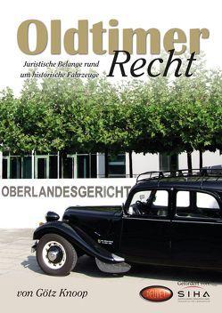 Oldtimer-Recht von Bur,  Bettina, Knoop,  Götz, Thelen,  Reinhold, Walter,  Cornelia, Wissmann,  Matthias
