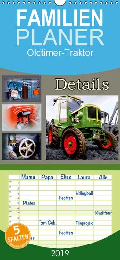 Oldtimer-Traktor Details – Familienplaner hoch (Wandkalender 2019 , 21 cm x 45 cm, hoch) von Dreegmeyer,  Andrea