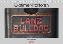 Oldtimer Traktoren – Embleme (Tischkalender 2021 DIN A5 quer) von Ehrentraut,  Dirk