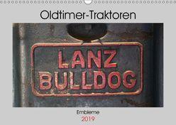 Oldtimer Traktoren – Embleme (Wandkalender 2019 DIN A3 quer) von Ehrentraut,  Dirk