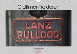 Oldtimer Traktoren – Embleme (Wandkalender 2021 DIN A4 quer) von Ehrentraut,  Dirk