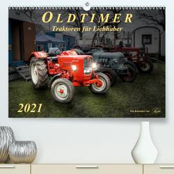 Oldtimer – Traktoren für Liebhaber (Premium, hochwertiger DIN A2 Wandkalender 2021, Kunstdruck in Hochglanz) von Roder,  Peter
