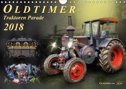 Oldtimer – Traktoren Parade (Wandkalender 2018 DIN A4 quer) von Roder,  Peter