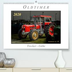 Oldtimer – Trecker Liebe (Premium, hochwertiger DIN A2 Wandkalender 2020, Kunstdruck in Hochglanz) von Roder,  Peter