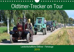 Oldtimer-Trecker on Tour (Wandkalender 2019 DIN A4 quer) von Klünder,  Günther