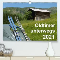 Oldtimer unterwegs – Mobile Raritäten auf Tour (Premium, hochwertiger DIN A2 Wandkalender 2021, Kunstdruck in Hochglanz) von freshmademedia