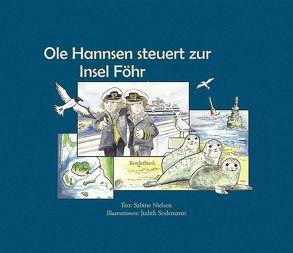 Ole Hannsen steuert zur Insel Föhr von Nielsen,  Sabine, Sodemann,  Judith