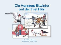 Ole Hannsens Eiswinter auf der Insel Föhr von Lange,  Ursula, Nielsen,  Sabine