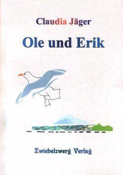 Ole und Erik von Berg-Esmyol,  Regina, Jäger,  Claudia