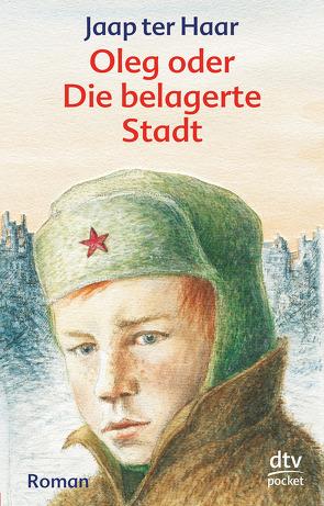 Oleg oder Die belagerte Stadt von Haar,  Jaap ter, Knust,  Jutta, Knust,  Theodor A.
