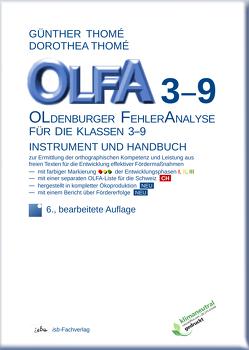 OLFA 3-9: Oldenburger Fehleranalyse für die Klassen 3-9 von Thomé,  Dr. Dipl.-Päd. Dorothea, Thomé,  Prof. Dr. Günther