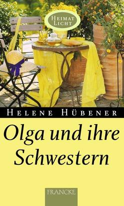 Olga und ihre Schwestern von Hübener,  Helene