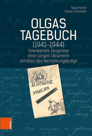 Olgas Tagebuch (1941-1944) von Penter,  Tanja, Schneider,  Stefan