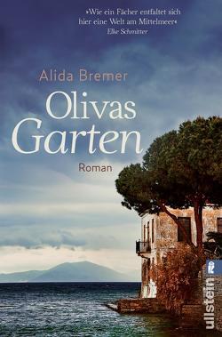 Olivas Garten von Bremer,  Alida