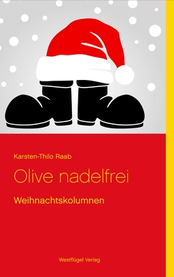 Olive nadelfrei von Raab,  Karsten-Thilo Raab