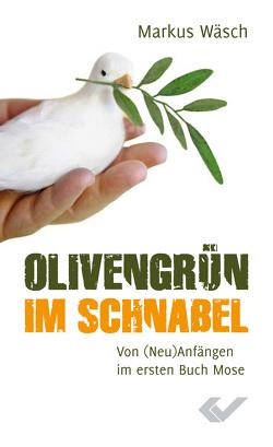 Olivengrün im Schnabel von Wäsch,  Markus