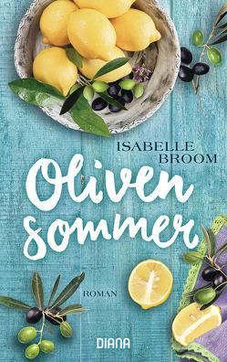 Olivensommer von Broom,  Isabelle, Rupprecht,  Uta