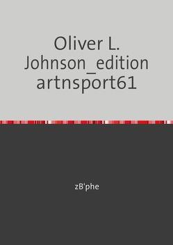 Oliver L. Johnson – artnsport61 von Zuber,  Christophe
