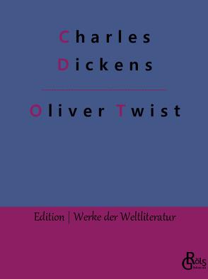 Oliver Twist von Dickens,  Charles