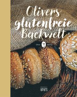 Olivers glutenfreie Backwelt von Welling,  Oliver