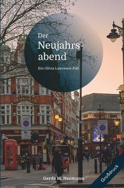 Olivia Lawrence-Fälle [Großdruck] / Der Neujahrsabend [Großdruck] von Neumann,  Gerda M.
