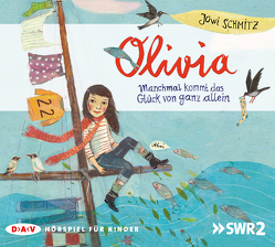Olivia – Manchmal kommt das Glück von ganz allein von Bach,  Bettina, Petri,  Kirstin, Schmitz,  Jowi