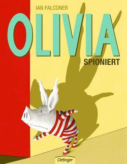 Olivia spioniert von Falconer,  Ian, Geis,  Maya