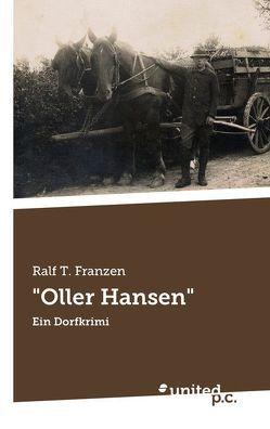 """""""Oller Hansen"""" von Franzen,  Ralf T."""