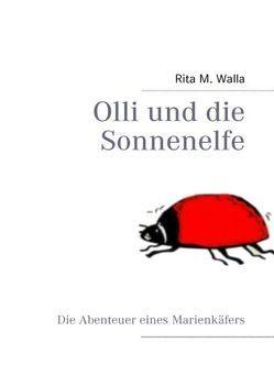 Olli und die Sonnenelfe von Walla,  Rita M.