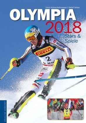 Olympia 2018 von Kühne-Hellmessen,  Ulrich, Vetten,  Detlef