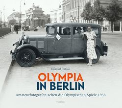 Olympia in Berlin von Hübner,  Emanuel